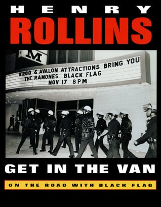 Get in the Van: On the Road With Black Flag